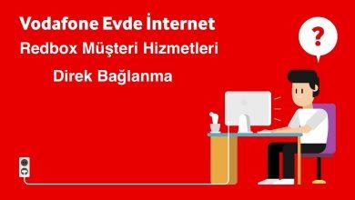 Vodafone Redbox Müşteri Hizmetlerine Direk Bağlanma