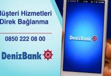 DenizBank Müşteri Hizmetleri Numarasına Direk Bağlanma