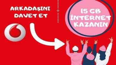 Vodafone Arkadaşını Davet Et 15 GB Kazan Kampanyası