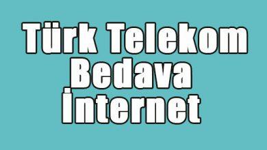 Photo of Türk Telekom Bedava İnternet 2020 Kampanyası