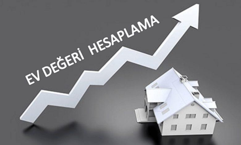 ev değer analiz hesaplama