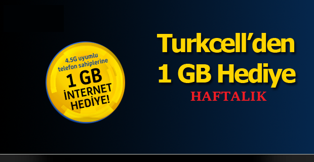 turkcell 1 gb hediye internet paketi