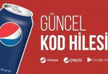 Bedava Pepsi Kodu Hilesi Güncel Şifreleri