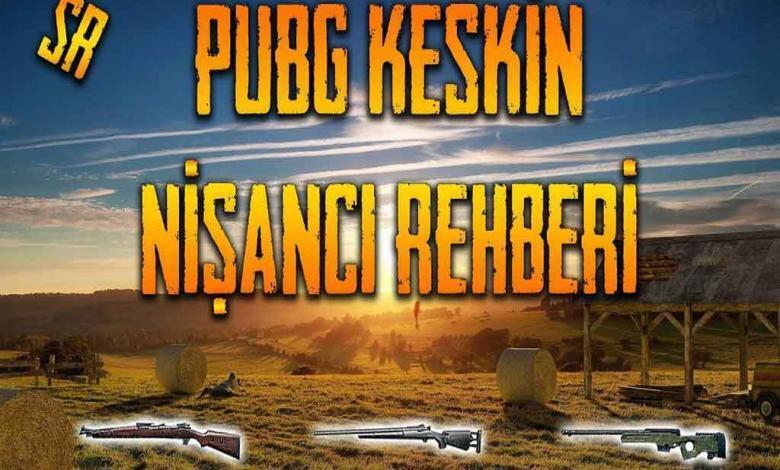 pubg mobile keskin nişancı silahları
