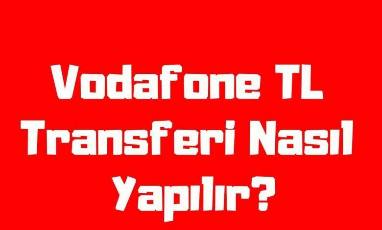 Vodafone TL İsteme ve TL Transferi
