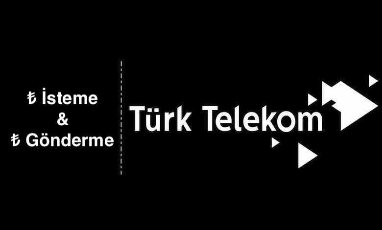 Türk Telekom TL İsteme ve TL Transferi
