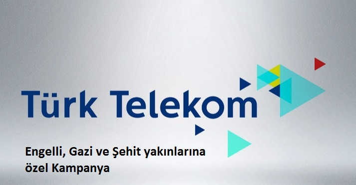 Türk Telekom 5 GB İndirim Engelli, Gazi ve Şehit Yakınlarına