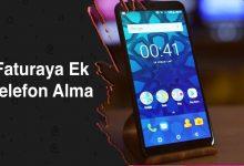 Faturaya Ek Telefon Alma