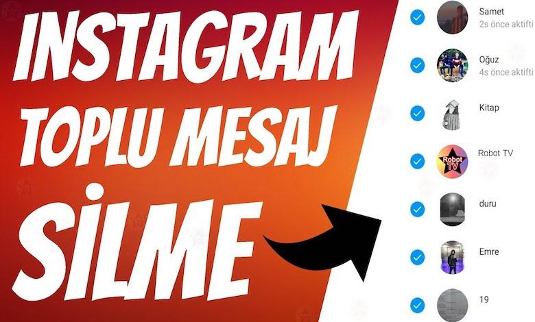 Instagram Toplu Mesaj Silme Çözümleri ve Uygulamaları