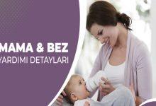 Devlet Mama ve Bez Yardımı Başvuru Şartları